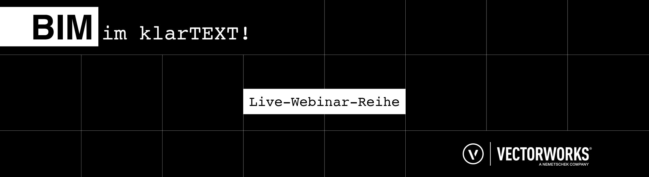 BIM im klarTEXT - Live-Webinar-Reihe